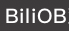 BiliOB观测者